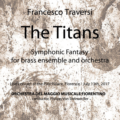 Francesco Traversi - THE TITANS